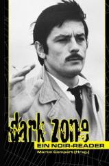 Dark Zone – Ein Noir-Reader